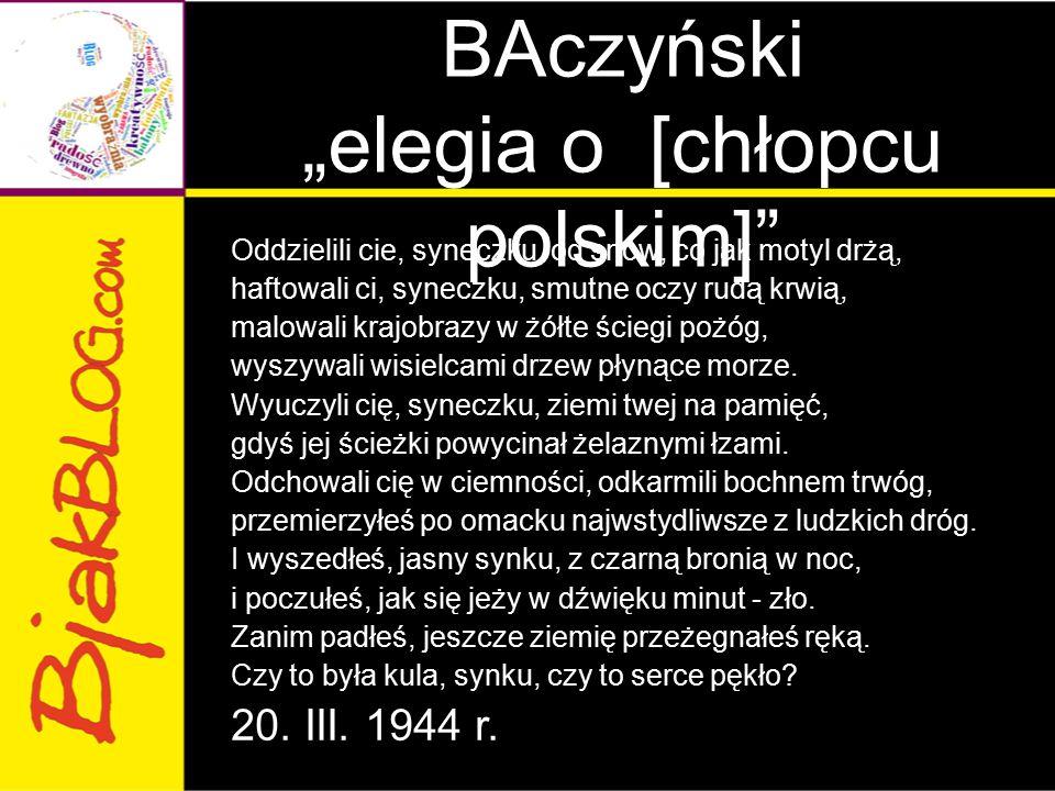 """Krzysztof Kamil BAczyński """"elegia o [chłopcu polskim]"""